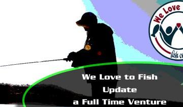 We-Love-to-Fish-Full-Time-Venture-Main-Image
