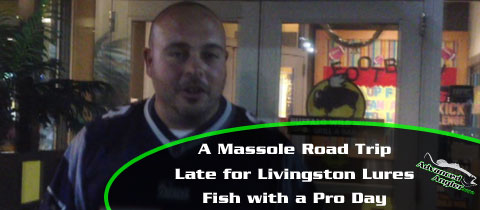 Massole-Road-Trip-Late-for-Livingston-Lures-MainImage