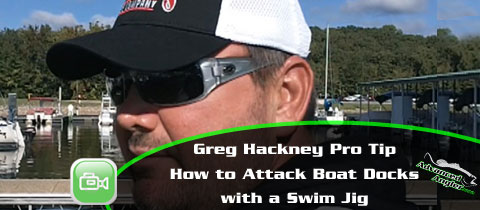 GReg-Hackney-Boat-Dock-Swim-Jigs-Pro-Tip-MainImage