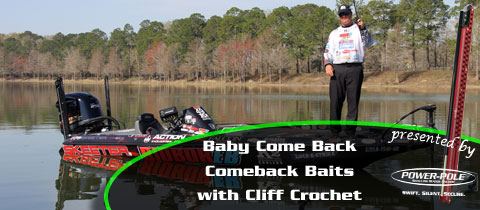Baby Come Back! – Comeback Baits with Cliff Crochet