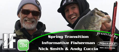 Video – Spring Transition with the Informative Fisherman