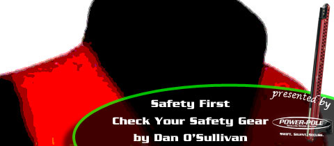 Safety First – Double Check Your Boating Safety