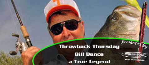 Throwback Thursday – Bill Dance – A True Legend