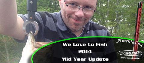 We Love to Fish 2014 – Mid Year Update