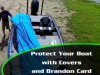Brandon Card Talks Covering Your Boat