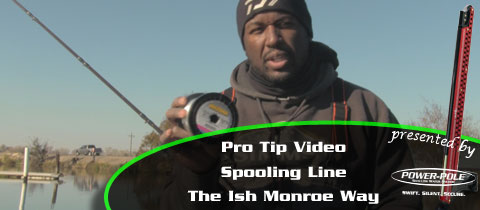 Pro Tip Videos – Spooling Line the Ish Monroe Way