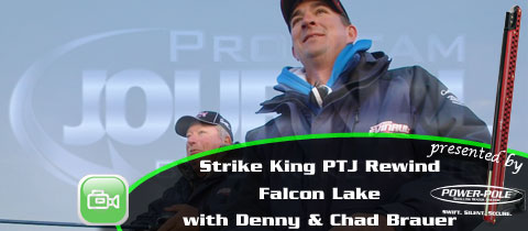 Strike King Pro Team Journal Rewind – Denny and Chad Brauer at Falcon Lake