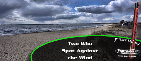 Two Who Spat Against the Wind