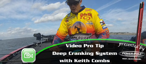 Video Pro Tip – Keith Combs' Deep Cranking System – Strike King 6XD, 8XD and 10XD
