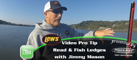 Lew's Video Pro Tip – Reading and Fishing Ledges with Jimmy Mason