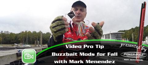 Video Pro Tip – Mark Menendez' Buzzbait Modifications for Fall