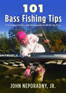 Pete Ponds Graces the Cover of John Neporadny's 101 Bass Fishing Tips