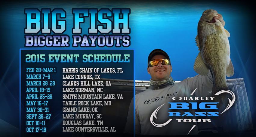 Oakley Big Bass Tour 2015 Schedule