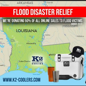 K2 Coolers Louisiana Flood Relief
